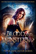 Of Blood and Monsters: Piper Lancaster Series #3