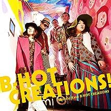 B-HOT CREATIONS !
