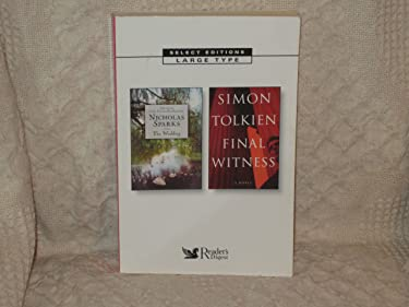Select Editions, LARGE TYPE: Nicholas Sparks: The Wedding and Simon Tolkien: Final Witness