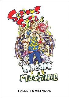 Serious Susie & The Dream Machine