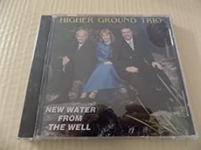 New Water From The Well by Higher Ground Trio