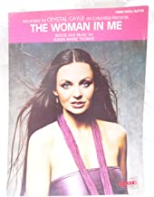The woman In Me. Sheet Music. Piano Vocal guitar. Words and Music by susan Marie Thomas. recorded by Crystal Gayle on columbia records.