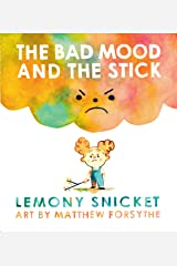 The Bad Mood and the Stick Kindle Edition