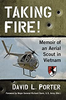Taking Fire!: Memoir of an Aerial Scout in Vietnam
