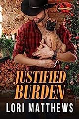 Justified Burden: Brotherhood Protectors World Kindle Edition