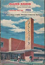 Allied Radio Catalog No. 140 1955 Everything in Radio, Television & Industrial Electronics