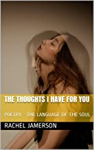 Best the feelings i have for you poems Reviews