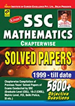 SSC Mathematics Chapterwise Solved Papers 1999-till date 5800+ Objective Questions-Chapterwise compilation of Previous Yea...
