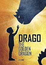 DRAGO, THE GOLDEN DRAGON