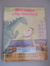 Dinosaur, My Darling