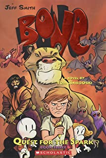 Quest for the Spark: Book Three (Bone)