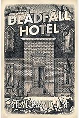 Deadfall Hotel Kindle Edition