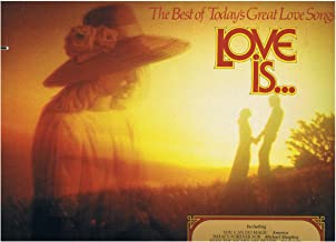 Love Is... The Best of Today's Great Love Songs