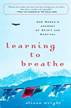 Learning to Breathe: One Woman's Journey of Spirit and Survival