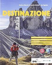Scaricare Libri Destinazione Italia. Corso di geografia turistica. Con Atlante. Per le Scuole superiori. Con e-book. Con espansione online PDF