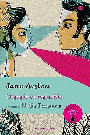 Orgoglio e pregiudizio (Mondadori): Presentato da Nadia Terranova
