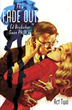 The Fade Out, Vol. 2
