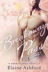 Breakaway Pass Kindle Edition