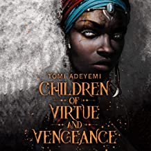 Children of Virtue and Vengeance: Legacy of Orisha, Book 2
