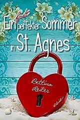 Ein fast perfekter Sommer in St. Agnes (Liebesromanzen in St. Agnes/Cornwall 1) Kindle Ausgabe