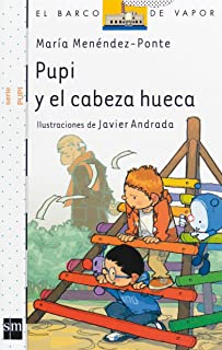 Pupi y el cabeza hueca (El Barco de Vapor Blanca)
