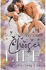 Choose Life: Carhill Sisters - Emily & Jake (German Edition) Format Kindle