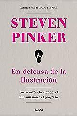 En defensa de la Ilustración: Por la razón, la ciencia, el humanismo y el progreso (Contextos) (Spanish Edition) Kindle Edition