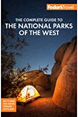 Fodor's The Complete Guide to the National Parks of the West: with the Best Scenic Road Trips (Full-color Travel Guide) Kindle Edition