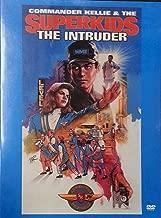 Commander Kellie & the Superkids: The Intruder