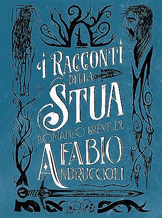 I Racconti della Stua (Lethal Books Vol. 1)