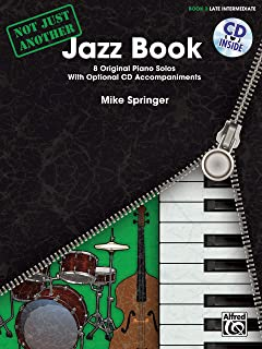 Not Just Another Jazz Book, Bk 3: 8 Original Piano Solos With Optional CD Accompaniments, Book & CD (Not Just Another, Bk 3)