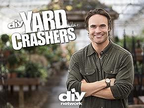 Yard Crashers Season 13