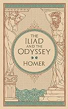 The Iliad and The Odyssey: (Barnes & Noble Collectible Classics: Omnibus Edition)
