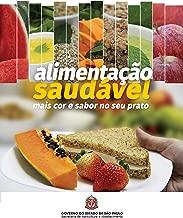 Alimentação saudável: mais cor e sabor no seu prato