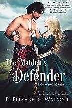 The Maiden's Defender (The Ladies of Scotland Book 2)