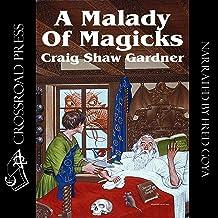 A Malady of Magicks: The Ebenezum Trilogy, Book 1