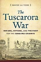 Best tuscarora indian war Reviews