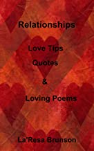 Relationships: Love Tips, Quote & Loving Poems
