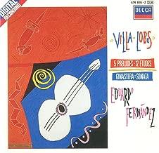 Villa-Lobos: 5 Preludes, 12 Etudes; Ginastera: Sonata