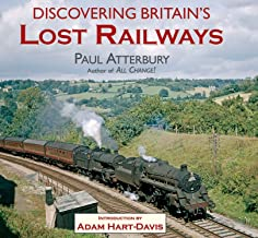 Discovering Britain's Lost Railways