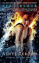 Ashes Reborn (A Souls of Fire Novel Book 4)