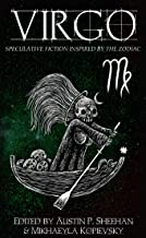 Virgo: Speculative Fiction Inspired by the Zodiac (The Zodiac Series)