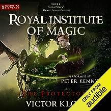 The Protectors: Royal Institute of Magic, Book 3