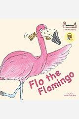 Flo the Flamingo (Early Soundplay) Kindle Edition