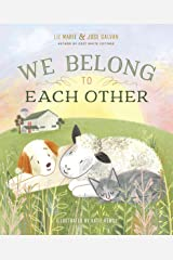 We Belong to Each Other Kindle Edition