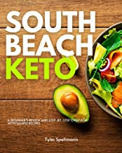 South Beach Keto: A Beginner's Review and Step-by-Step Overview with Sample Recipes