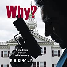 Why?: A Courtroom Drama of Self-Discovery