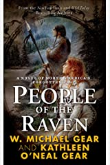 People of the Raven: A Novel of North America's Forgotten Past Kindle Edition