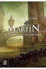 A tormenta de espadas (As Crônicas de Gelo e Fogo Livro 3) eBook Kindle