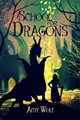 A School for Dragons (The Cavernis Trilogy Book 1) Kindle Edition